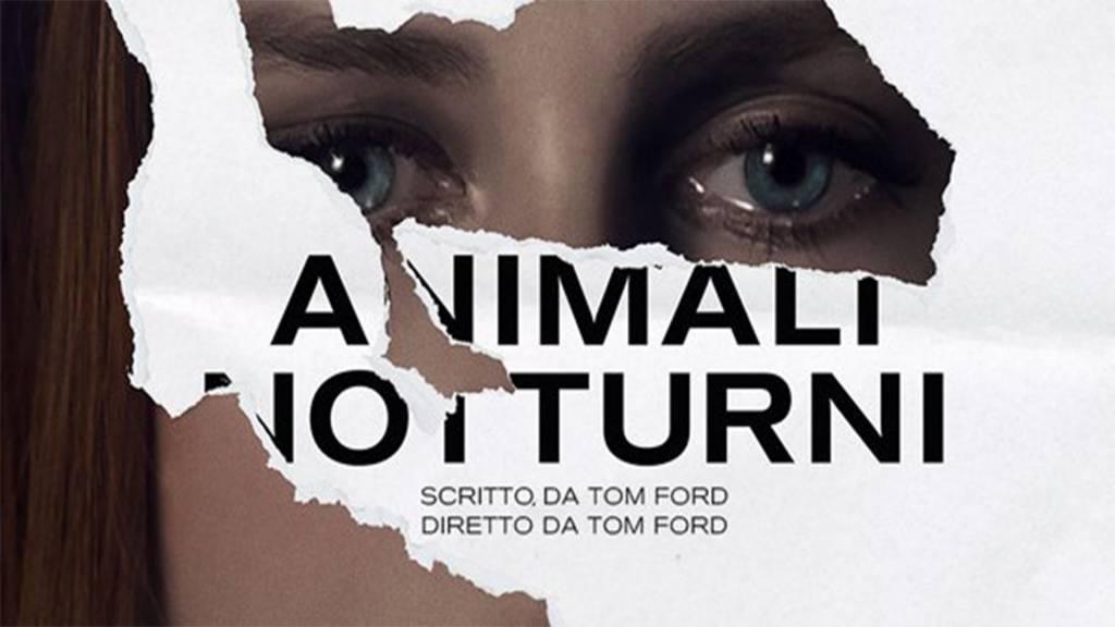 animali notturni, un film di tom ford